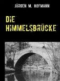 Die Himmelsbrücke (eBook, ePUB)