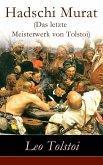 Hadschi Murat (Das letzte Meisterwerk von Tolstoi) (eBook, ePUB)