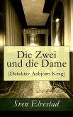 Die Zwei und die Dame (Detektiv Asbjörn Krag) (eBook, ePUB)