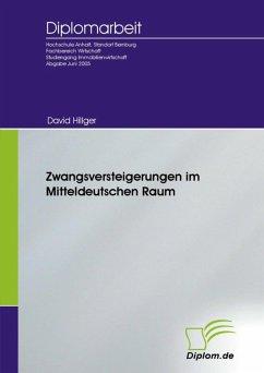 Zwangsversteigerungen im mitteldeutschen Raum (eBook, PDF)