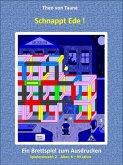 Schnappt Ede ! - 2 Spieler Probeversion - Kreativ & Spaß: Ein spannendes Brettspiel im 3D Design (eBook, ePUB)