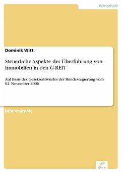 Steuerliche Aspekte der Überführung von Immobilien in den G-REIT (eBook, PDF)