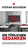 Die tödlichen Gedanken / Siebels und Till Bd.7 (eBook, ePUB)