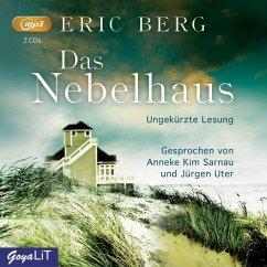 Der Nebelhaus ungekürzt - Berg, Eric