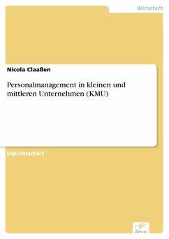 Personalmanagement in kleinen und mittleren Unternehmen (KMU) (eBook, PDF)