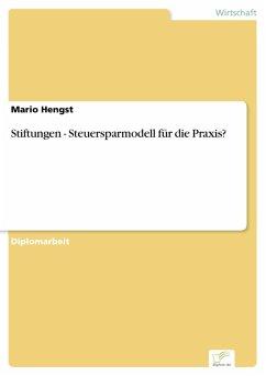 Stiftungen - Steuersparmodell für die Praxis? (eBook, PDF)