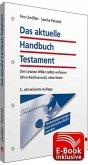 Das aktuelle Handbuch Testament inkl. E-Book