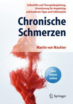 Chronische Schmerzen - Wachter, Martin von