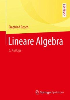 Lineare Algebra - Bosch, Siegfried
