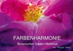 farbenharmonie botanischer garten montreal posterbuch din a3 quer von philippe henry buch. Black Bedroom Furniture Sets. Home Design Ideas