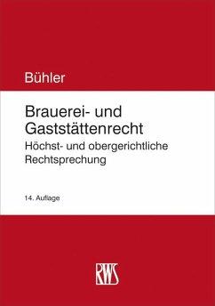 Brauerei- und Gaststättenrecht (eBook, ePUB) - Bühler, Udo