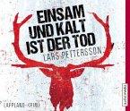 Einsam und kalt ist der Tod / Anna Magnusson Bd.1 (6 Audio-CDs)