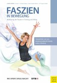 Faszien in Bewegung (eBook, PDF)