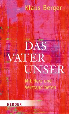 Das Vaterunser (eBook, ePUB) - Berger, Klaus