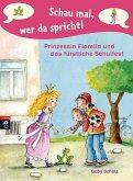 Prinzessin Fiorella und das fürstliche Schulfest / Schau mal, wer da spricht. Prinzessin Fiorella Bd.2 (eBook, ePUB)
