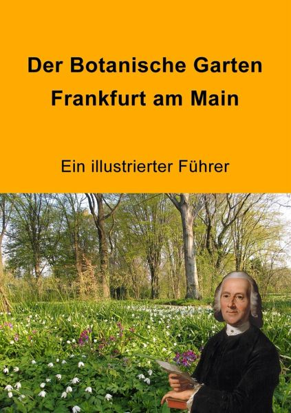 Der botanische garten frankfurt am main fachbuch - Garten und landschaftsbau frankfurt am main ...