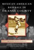 Mexican American Baseball in Orange County (eBook, ePUB)