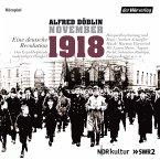 November 1918. Eine deutsche Revolution (MP3-Download)