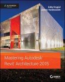 Mastering Autodesk Revit Architecture 2015 (eBook, ePUB)