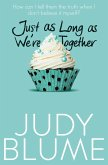 Just as Long as We're Together (eBook, ePUB)