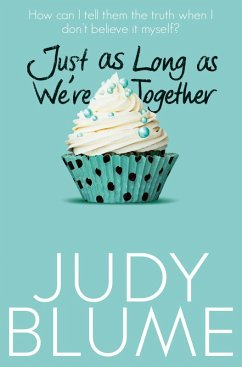 Just as Long as We're Together (eBook, ePUB) - Blume, Judy