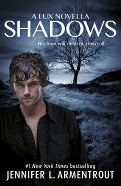 Shadows (A Lux prequel novella)