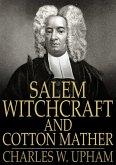 Salem Witchcraft and Cotton Mather (eBook, ePUB)