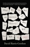 What Do You Buy the Children of the Terrorist Who Tried to Kill Your Wife? (eBook, ePUB)