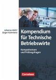 Erfolgreich im Beruf: Kompendium für Technische Betriebswirte