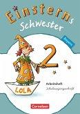Einsterns Schwester Sprache und Lesen 2. Jahrgangsstufe. Arbeitsheft in Schulausgangsschrift Bayern