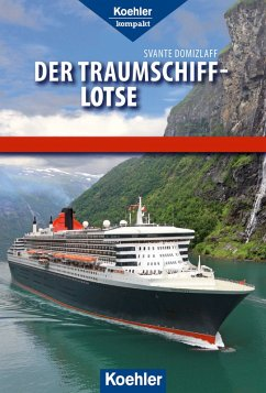 Der Traumschiff-Lotse (eBook, PDF)