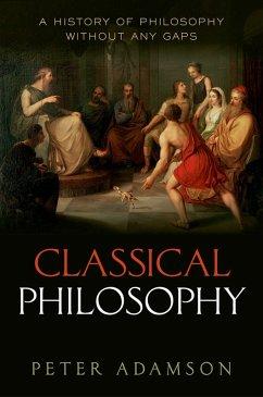 Classical Philosophy (eBook, PDF) - Adamson, Peter
