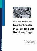 Geschichte der Medizin und der Krankenpflege (eBook, PDF)