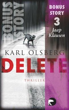 Delete - Bonus-Story 3 (eBook, ePUB) - Olsberg, Karl
