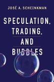 Speculation, Trading, and Bubbles (eBook, ePUB)