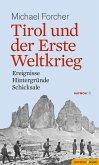 Tirol und der Erste Weltkrieg (eBook, ePUB)