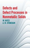 Defects and Defect Processes in Nonmetallic Solids (eBook, ePUB)