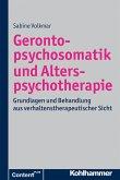 Gerontopsychosomatik und Alterspsychotherapie (eBook, PDF)