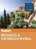Fodor's Provence & the French Riviera (eBook, ePUB)