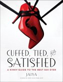 Cuffed, Tied, and Satisfied (eBook, ePUB)