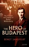 Hero of Budapest, The (eBook, ePUB)