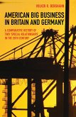 American Big Business in Britain and Germany (eBook, ePUB)