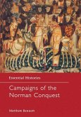 Campaigns of the Norman Conquest (eBook, PDF)