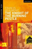 The Knight of the Burning Pestle (eBook, PDF)