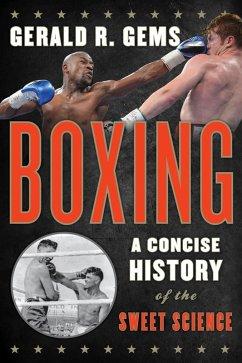Boxing (eBook, ePUB) - Gems, Gerald R.