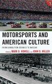Motorsports and American Culture (eBook, ePUB)