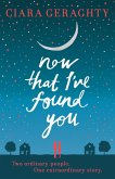 Now That I've Found You (eBook, ePUB)