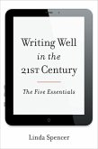 Writing Well in the 21st Century (eBook, ePUB)