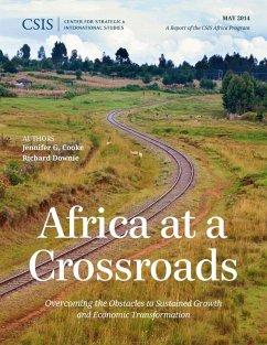 Africa at a Crossroads (eBook, ePUB) - Cooke, Jennifer G.; Downie, Richard