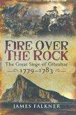 Fire Over the Rock (eBook, ePUB)